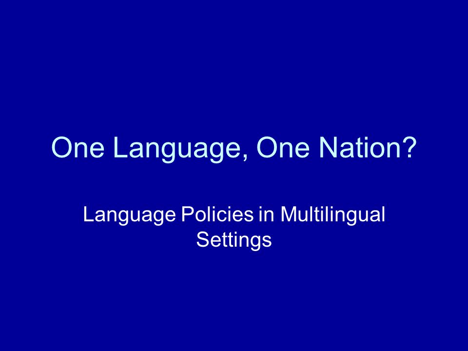 One Language, One Nation