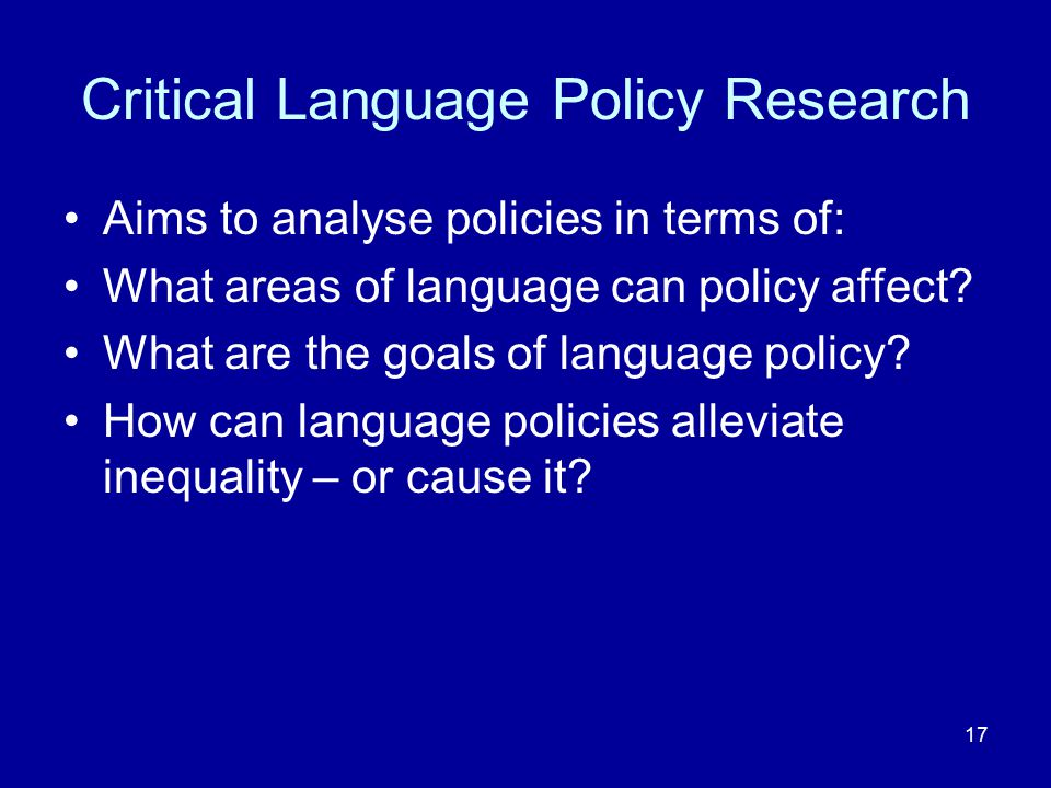 Critical Language Policy Research