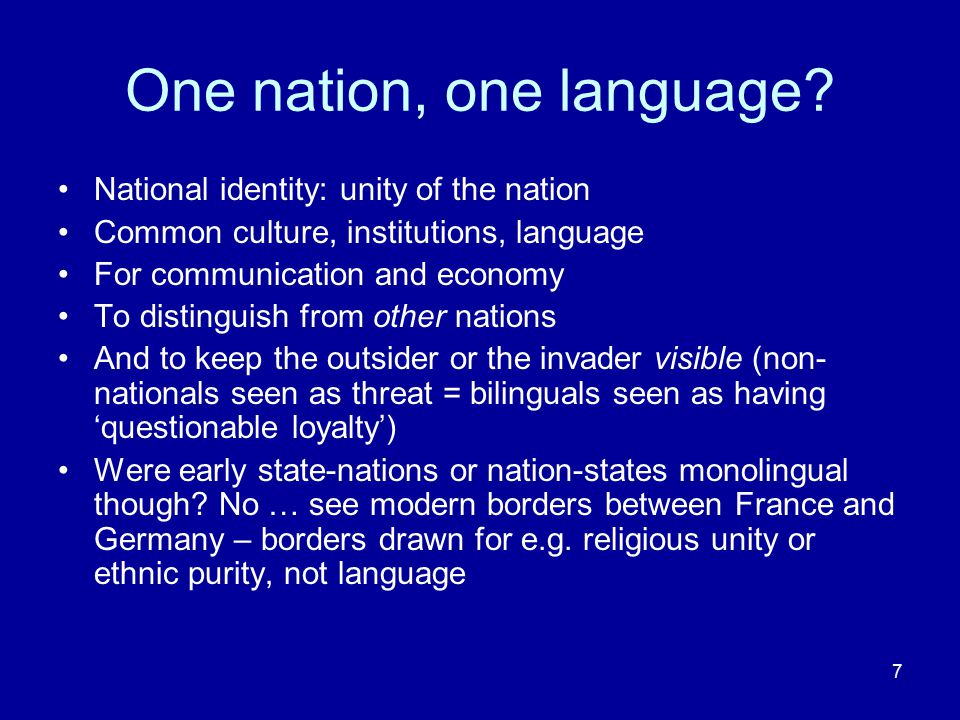 One nation, one language
