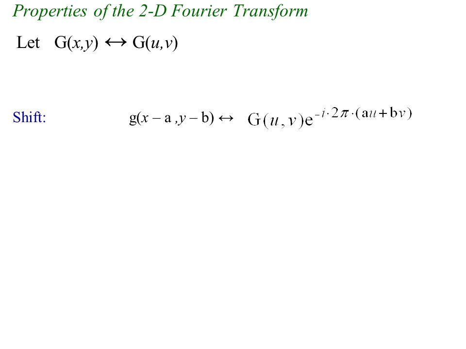 Properties of the 2-D Fourier Transform