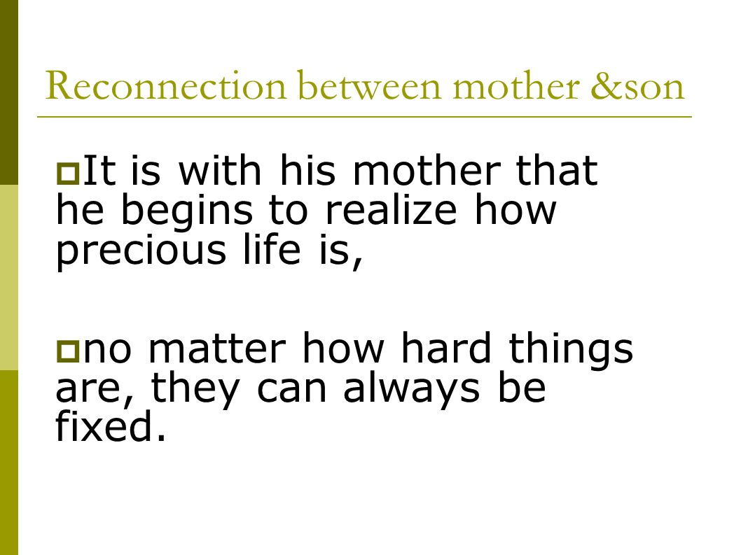 Reconnection between mother &son
