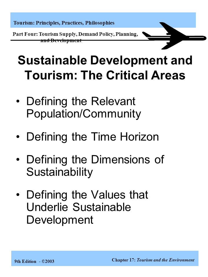 Sustainable Development and Tourism: The Critical Areas