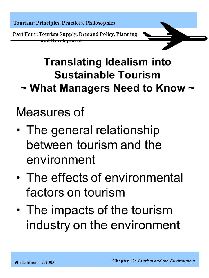 The general relationship between tourism and the environment