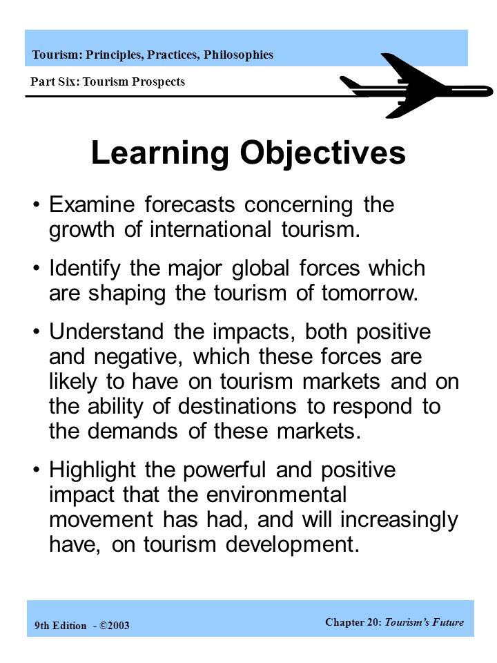 Part Six: Tourism Prospects