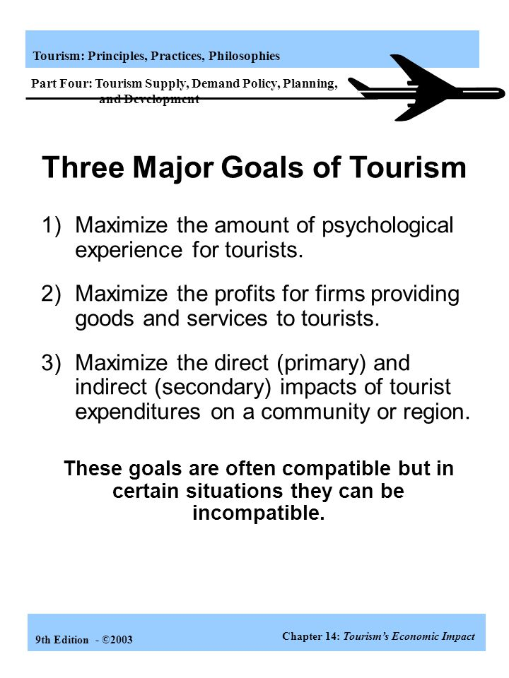 Three Major Goals of Tourism