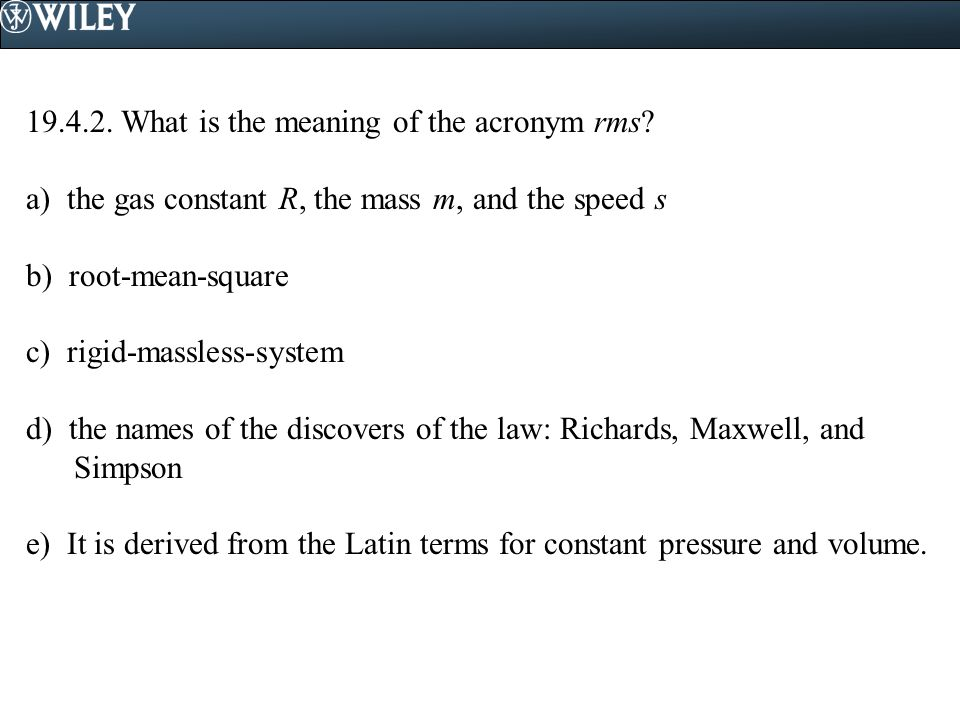 19.4.2. What is the meaning of the acronym rms