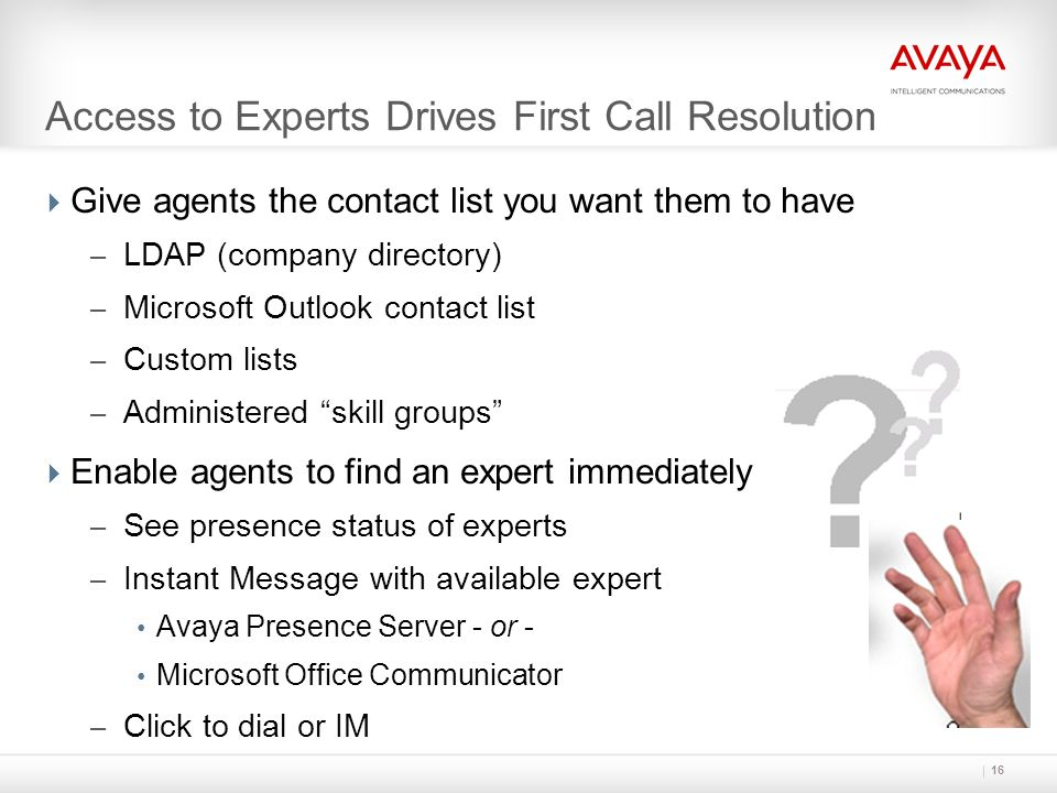 Access to Experts Drives First Call Resolution