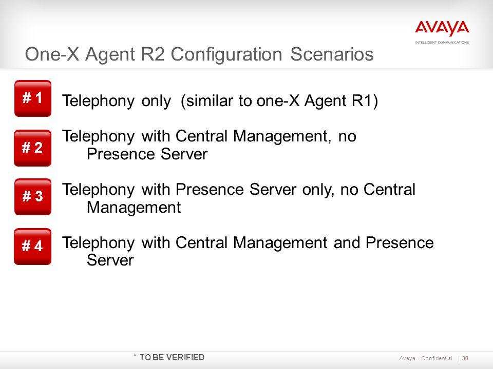 One-X Agent R2 Configuration Scenarios