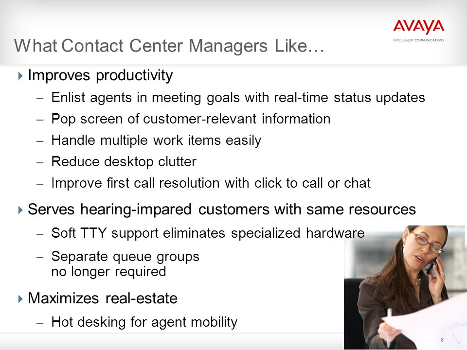 What Contact Center Managers Like…