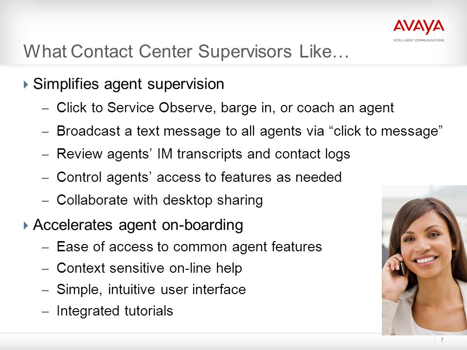 What Contact Center Supervisors Like…