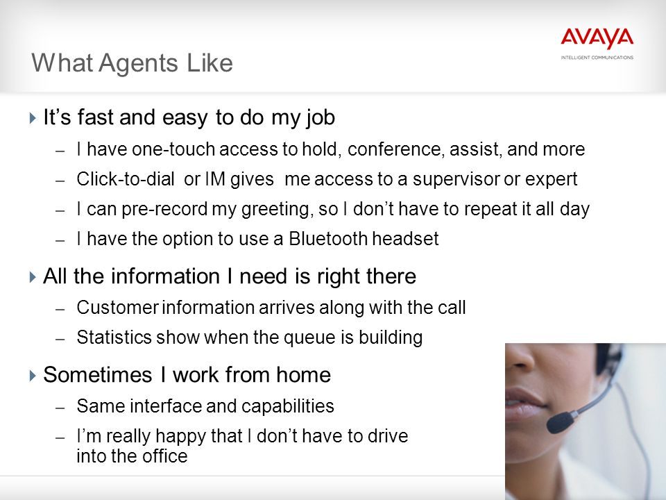 What Agents Like It's fast and easy to do my job