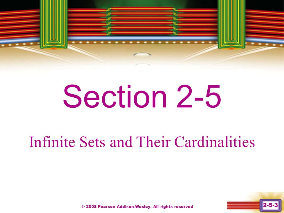 Section 2-5 Chapter 1 Infinite Sets and Their Cardinalities