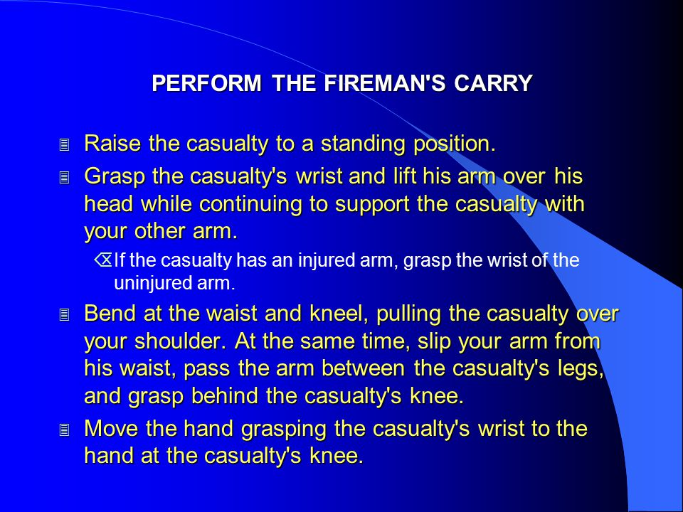 PERFORM THE FIREMAN S CARRY