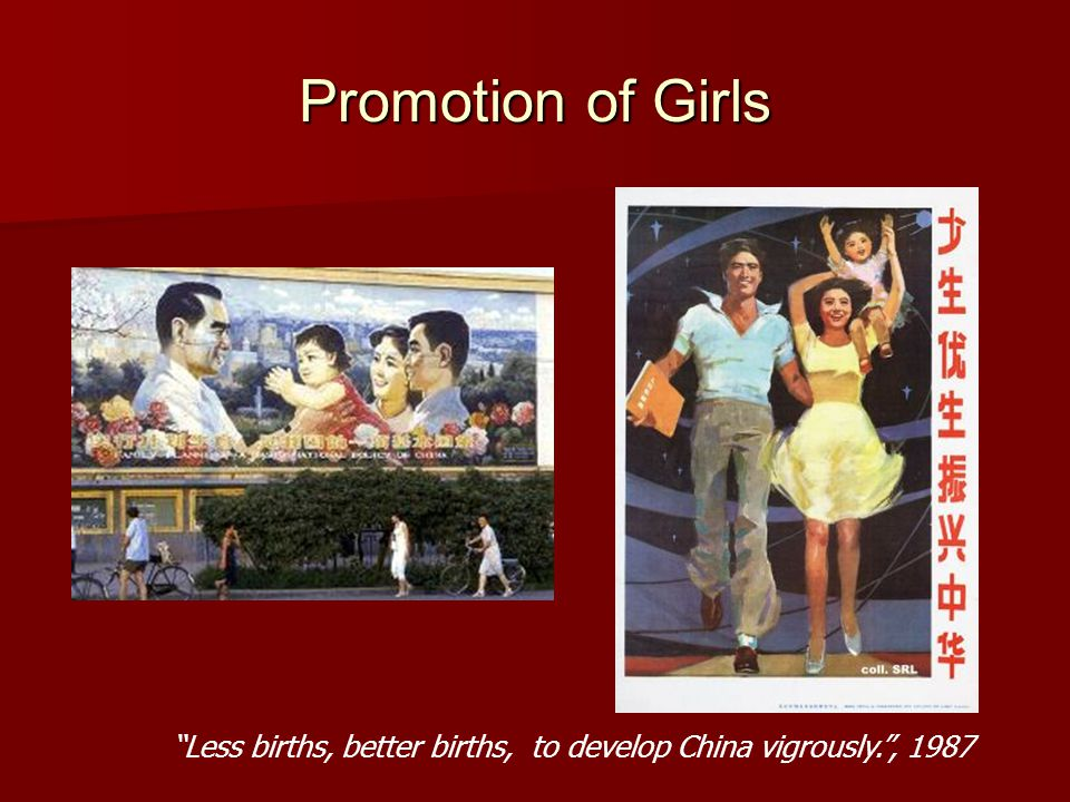 Promotion of Girls Less births, better births, to develop China vigrously. , 1987
