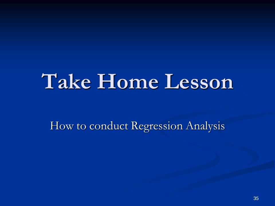 How to conduct Regression Analysis