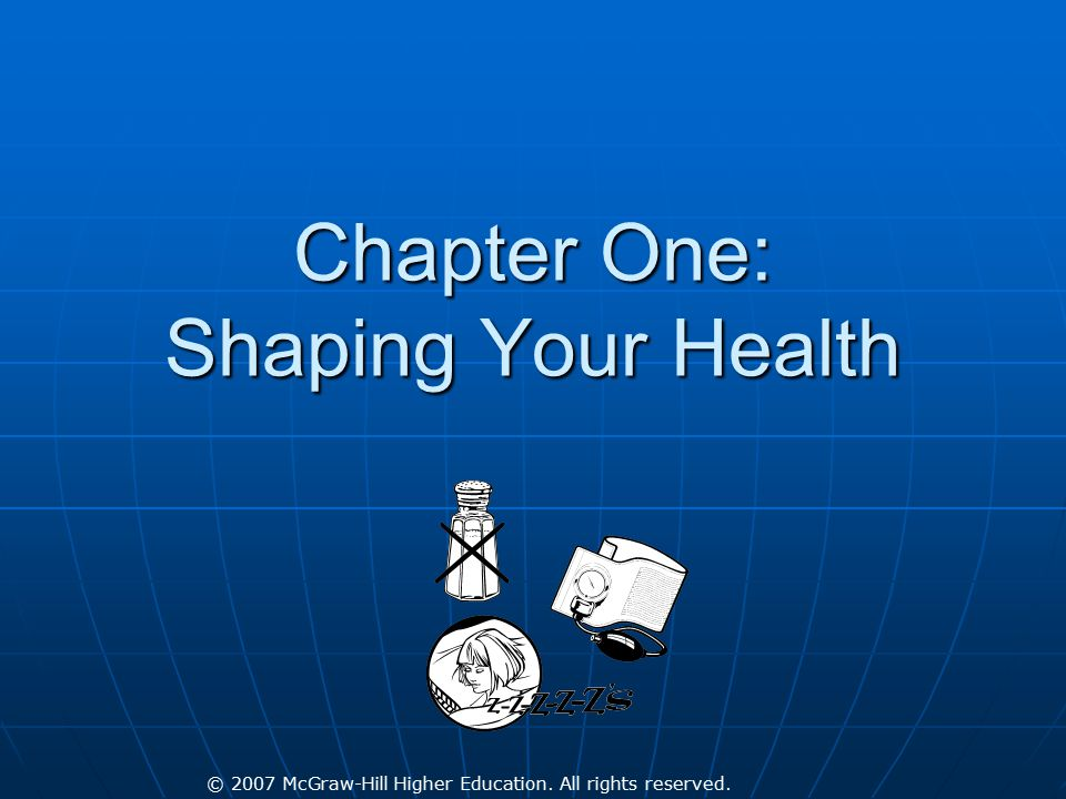 Chapter One: Shaping Your Health