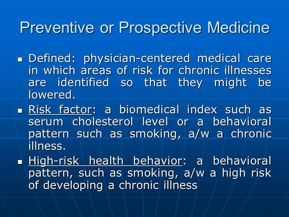 Preventive or Prospective Medicine