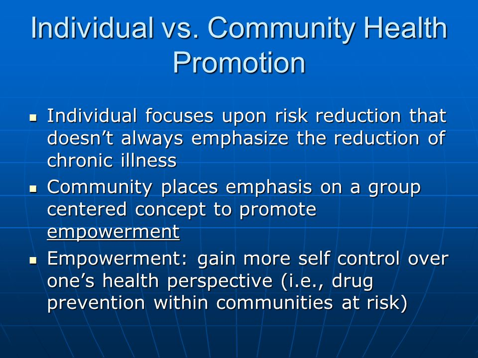 Individual vs. Community Health Promotion
