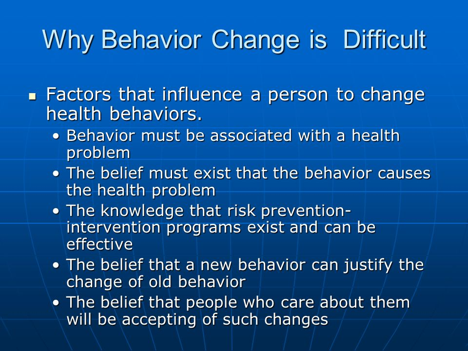 Why Behavior Change is Difficult