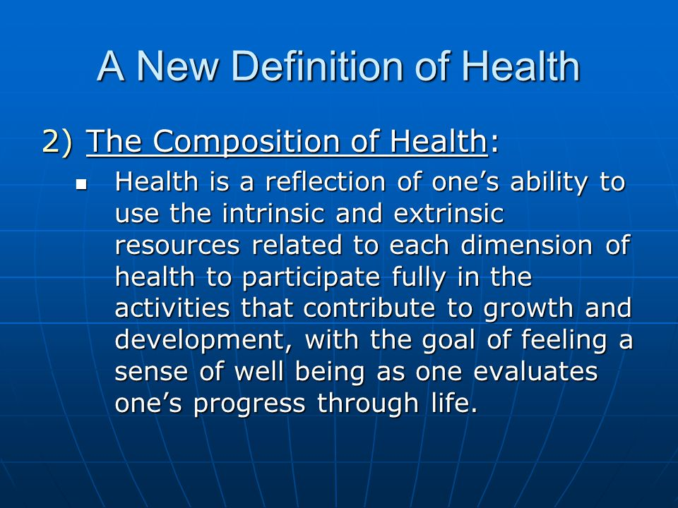 A New Definition of Health