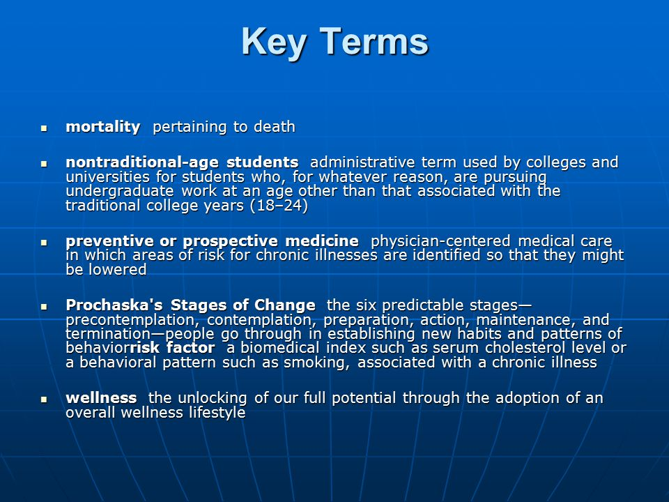 Key Terms mortality pertaining to death