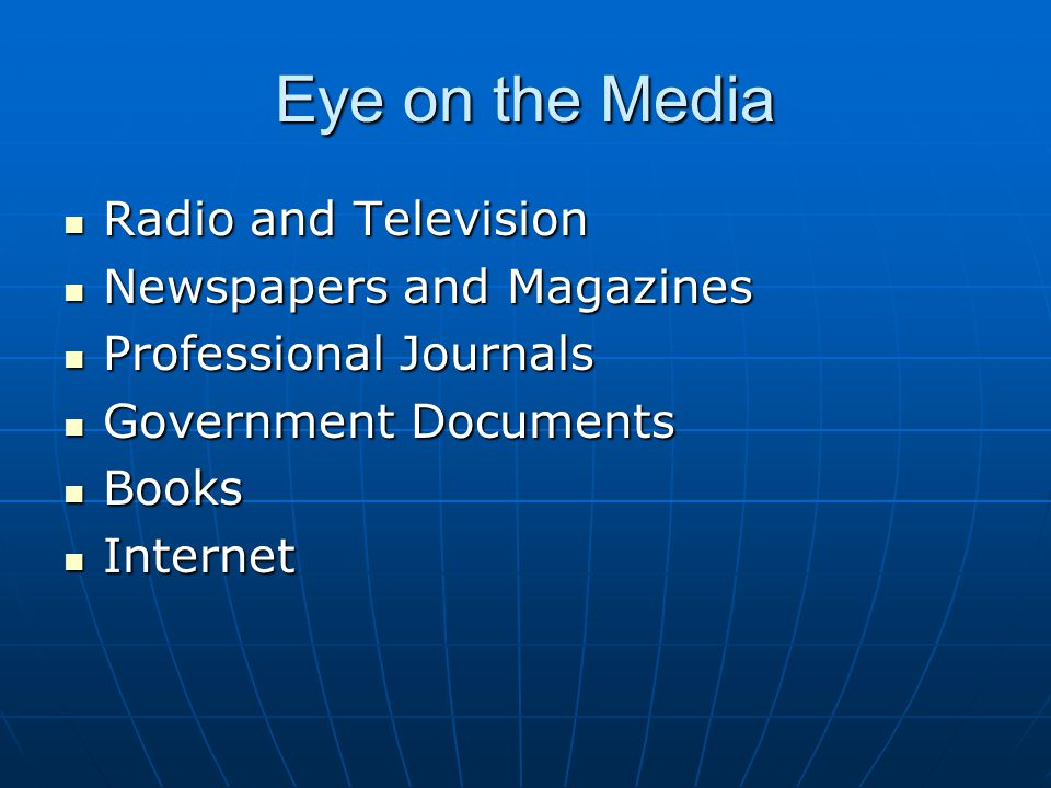 Eye on the Media Radio and Television Newspapers and Magazines