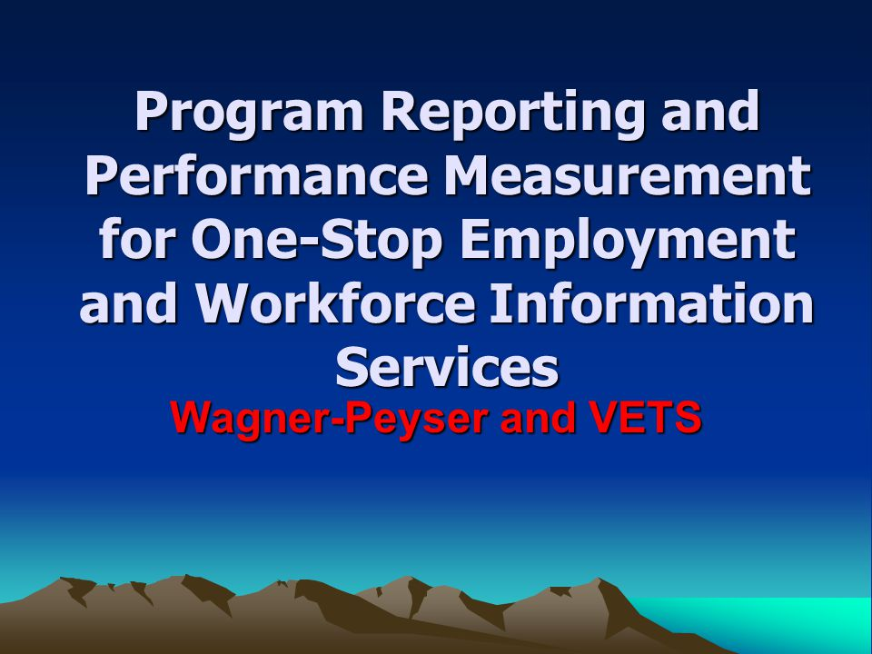 Wagner-Peyser and VETS