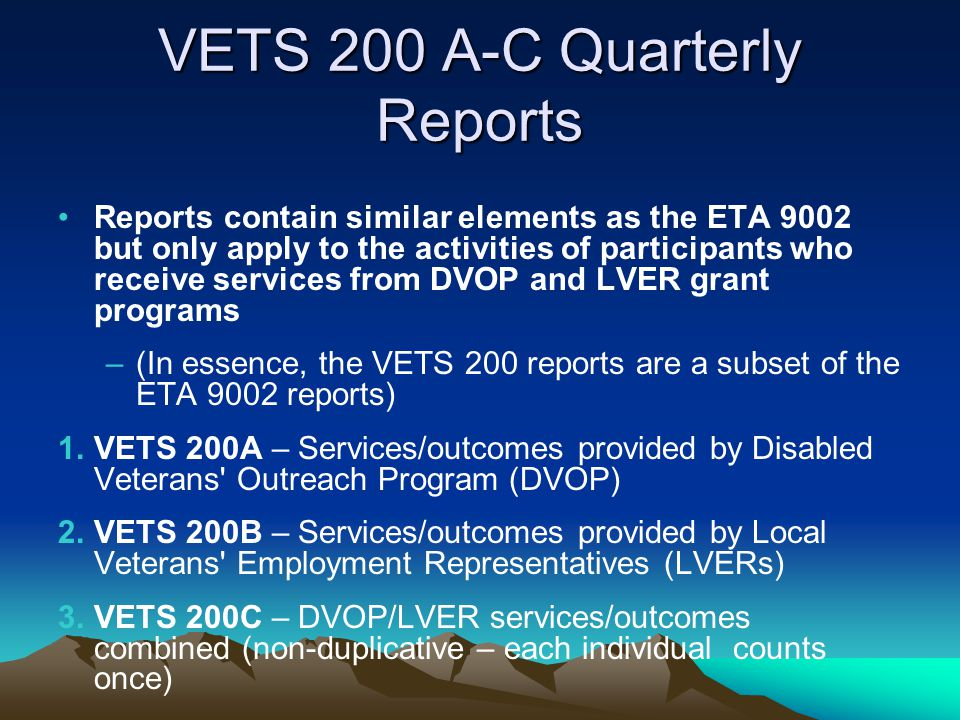 VETS 200 A-C Quarterly Reports
