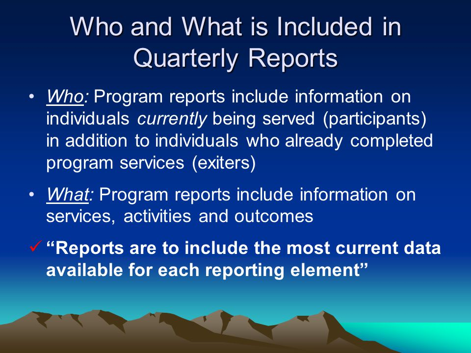 Who and What is Included in Quarterly Reports