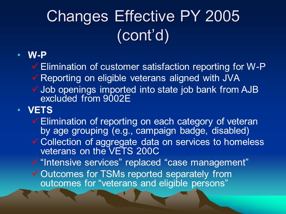 Changes Effective PY 2005 (cont'd)