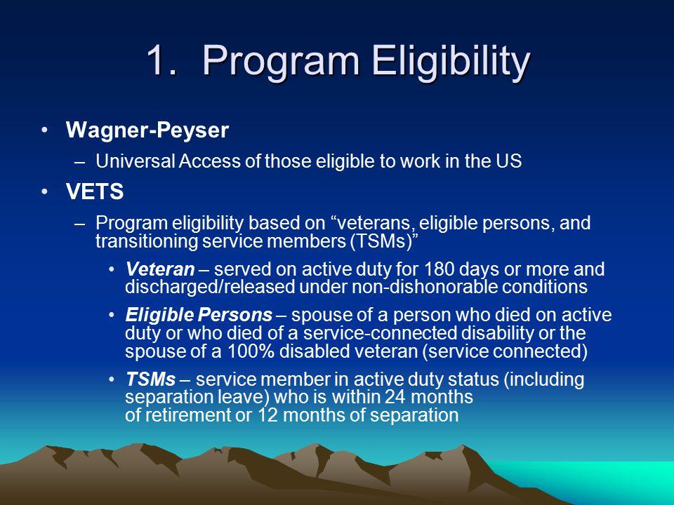 1. Program Eligibility Wagner-Peyser VETS