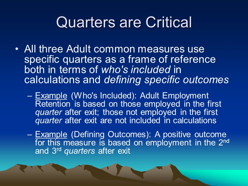 Quarters are Critical