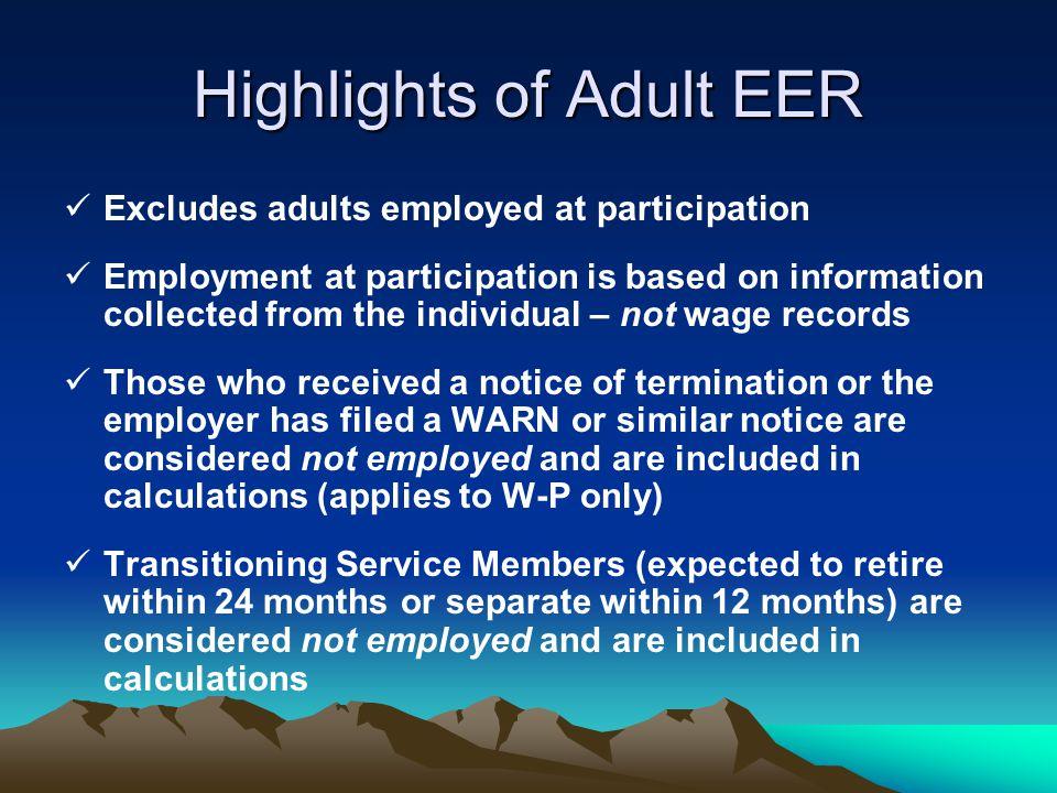 Highlights of Adult EER