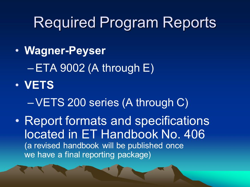 Required Program Reports