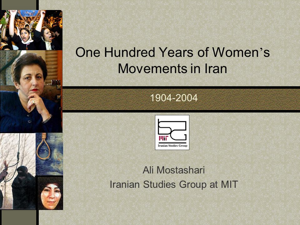 One Hundred Years of Women's Movements in Iran