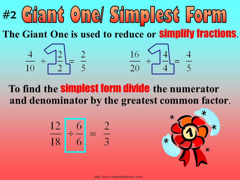 Giant One/ Simplest Form