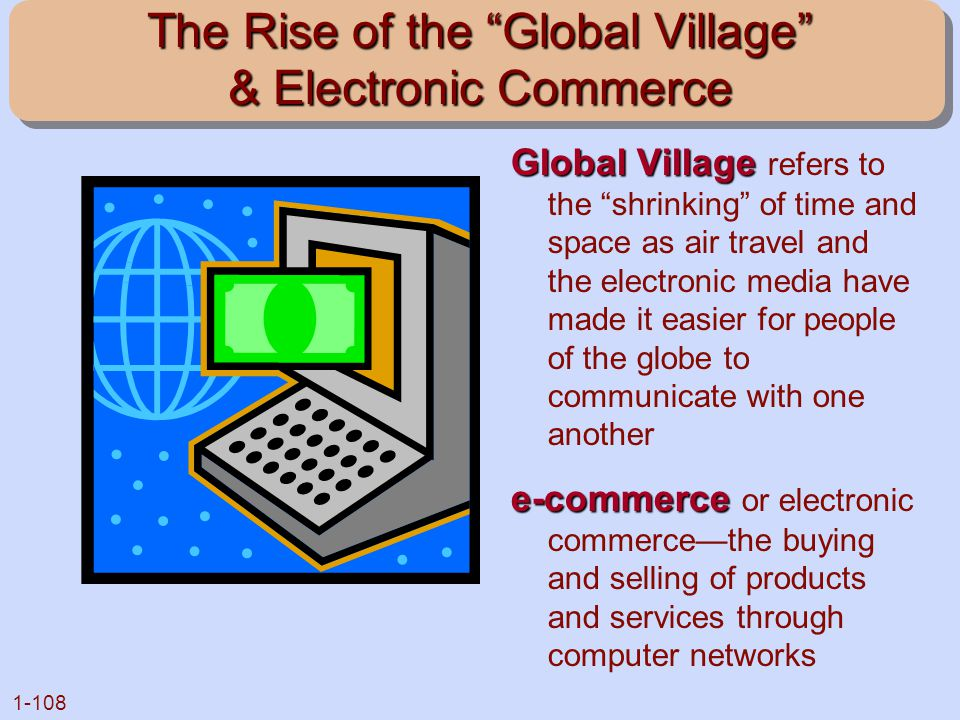 The Rise of the Global Village & Electronic Commerce