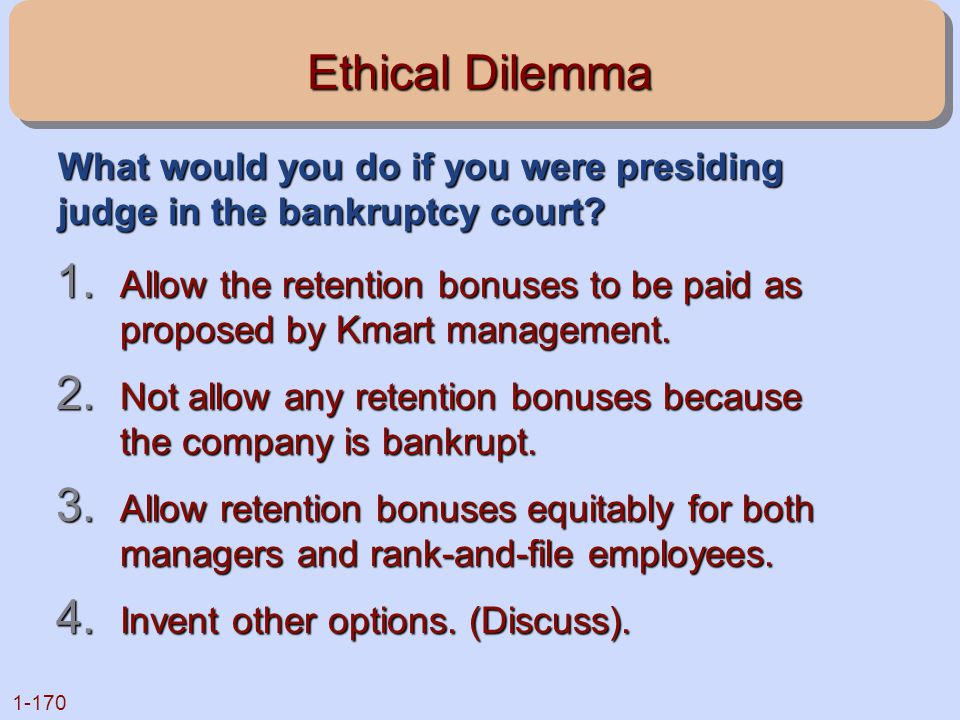 Ethical Dilemma What would you do if you were presiding judge in the bankruptcy court