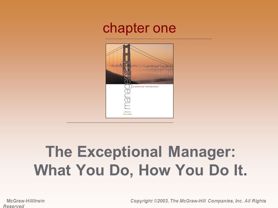 The Exceptional Manager: What You Do, How You Do It.
