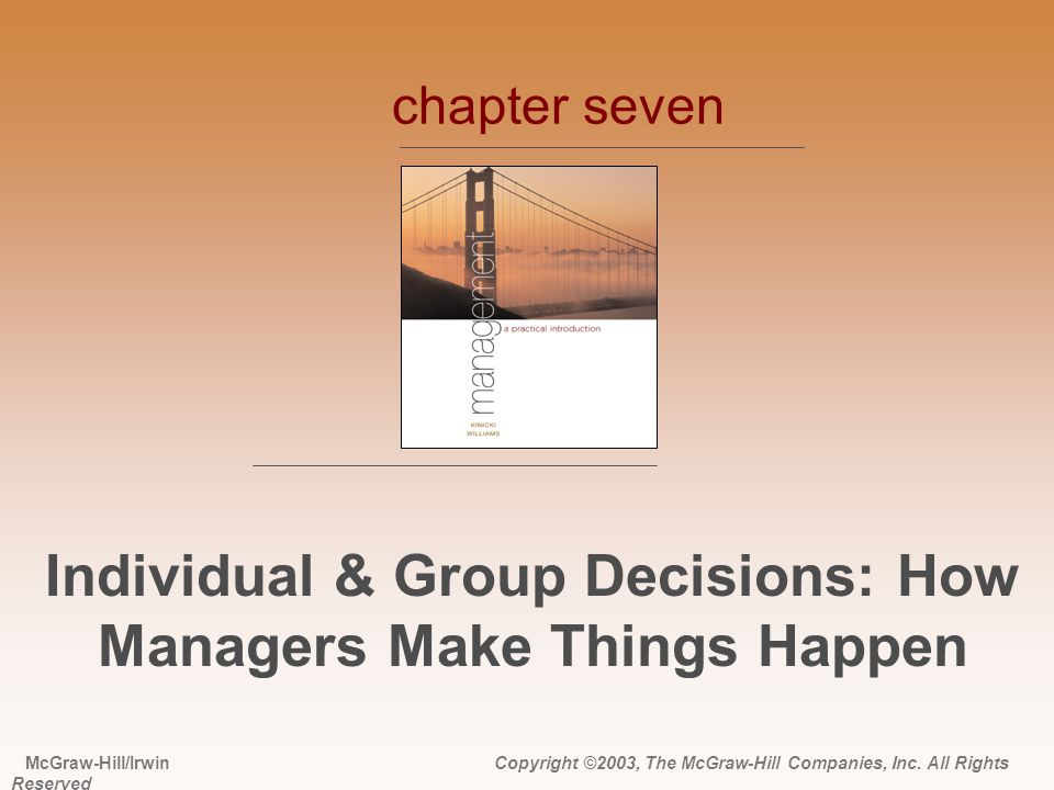 Individual & Group Decisions: How Managers Make Things Happen