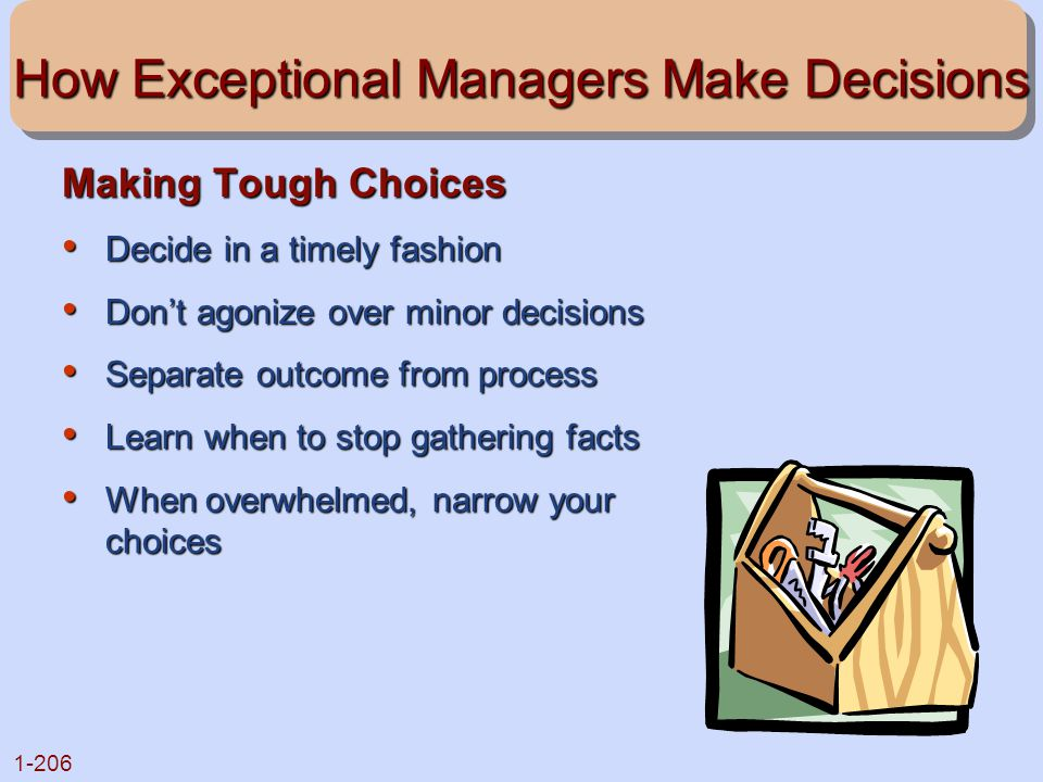 How Exceptional Managers Make Decisions