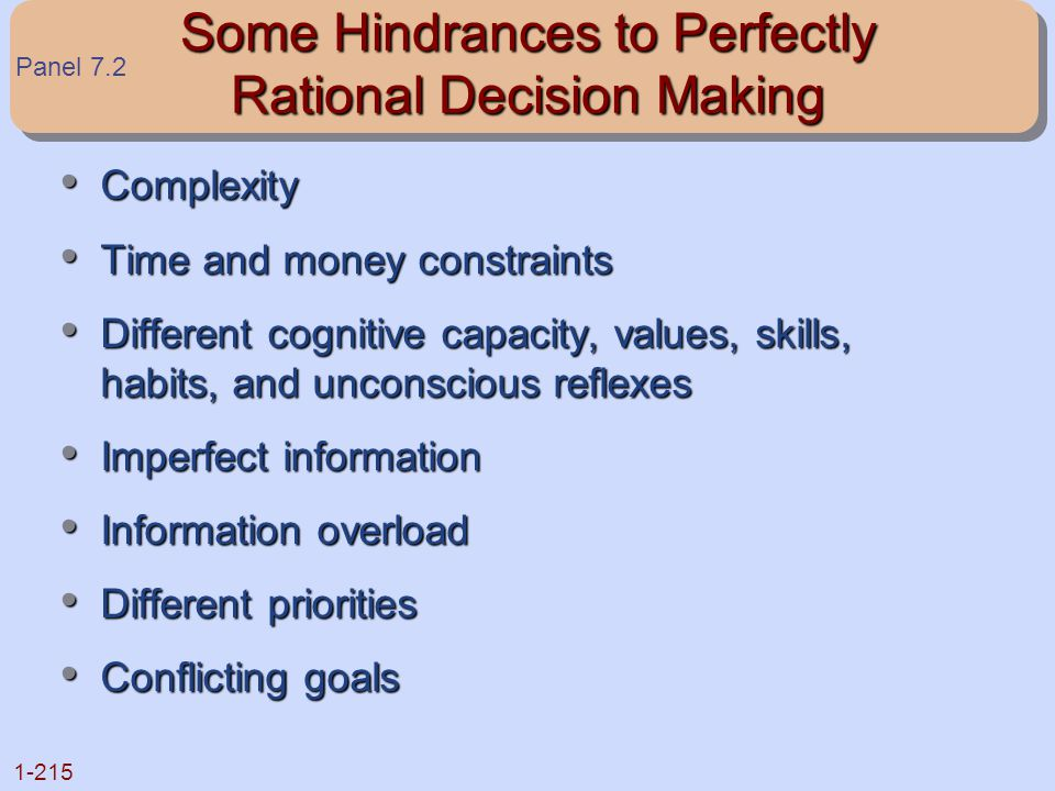Some Hindrances to Perfectly Rational Decision Making