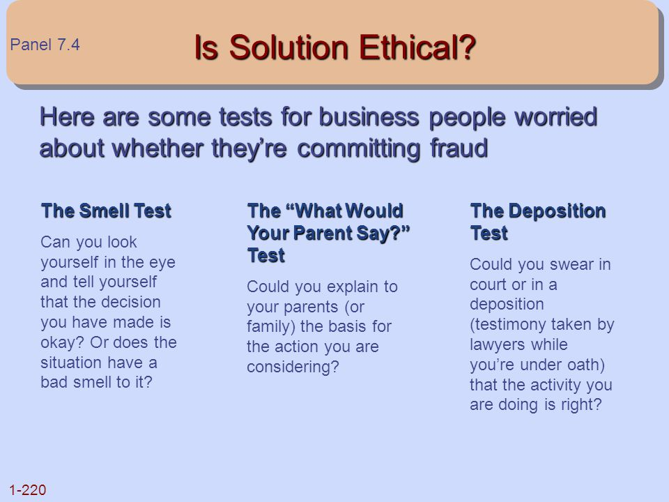 Is Solution Ethical Panel 7.4. Here are some tests for business people worried about whether they're committing fraud.