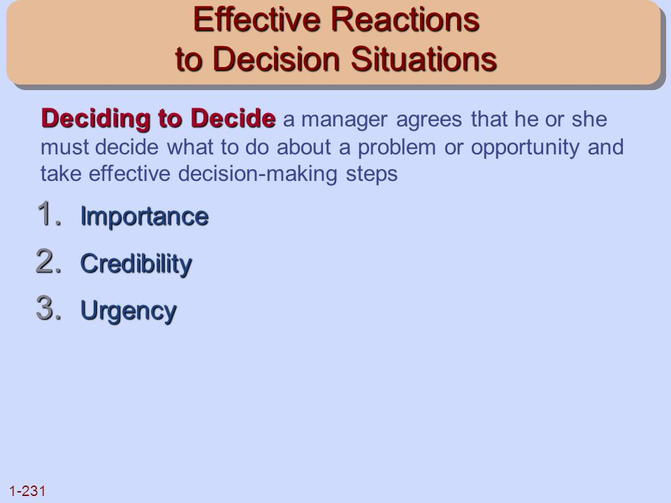 Effective Reactions to Decision Situations
