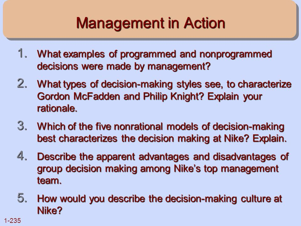 Management in Action What examples of programmed and nonprogrammed decisions were made by management
