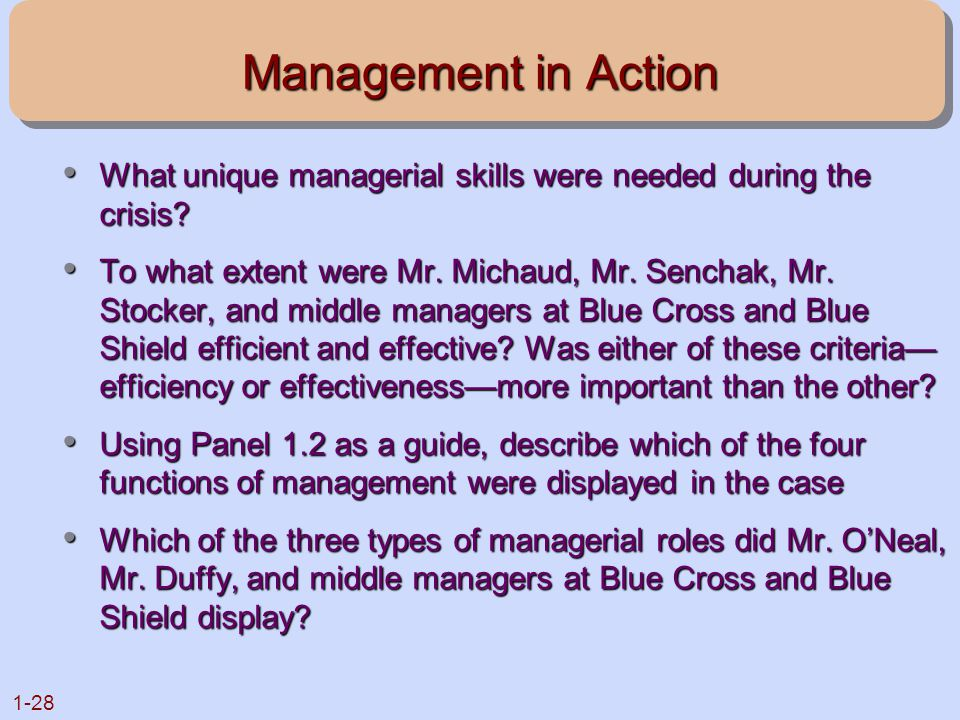 Management in Action What unique managerial skills were needed during the crisis
