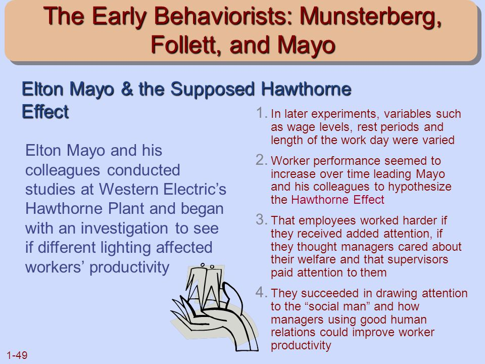 The Early Behaviorists: Munsterberg, Follett, and Mayo