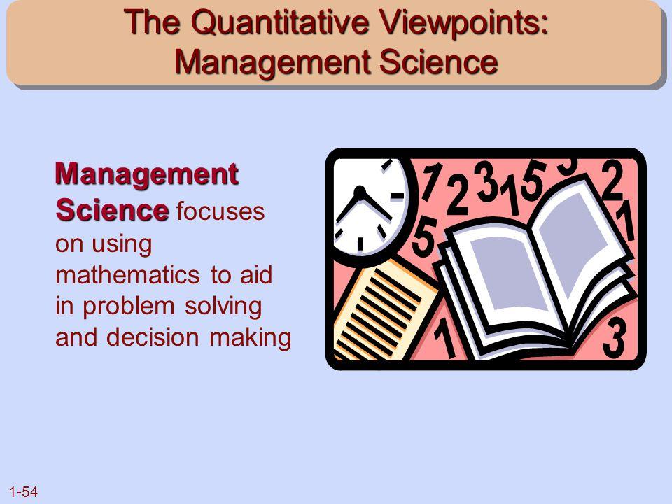 The Quantitative Viewpoints: Management Science
