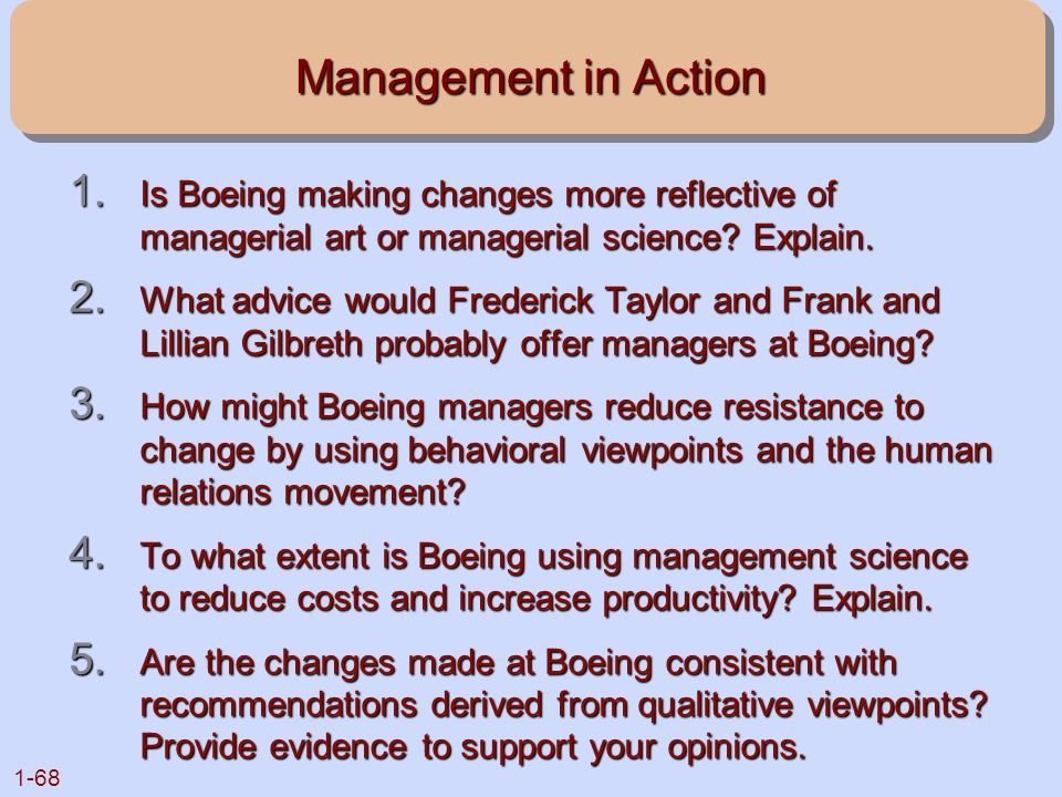 Management in Action Is Boeing making changes more reflective of managerial art or managerial science Explain.