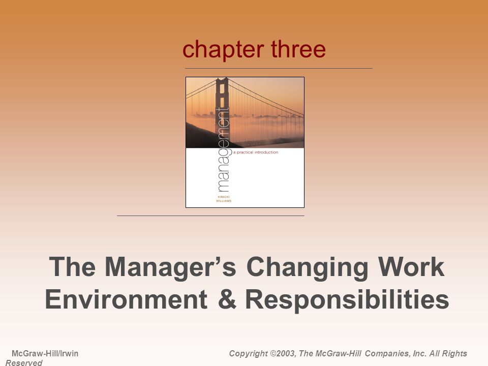 The Manager's Changing Work Environment & Responsibilities